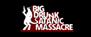 big-drunk-satanic-massacre